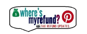 Where's my Refund? - Pinterest Page