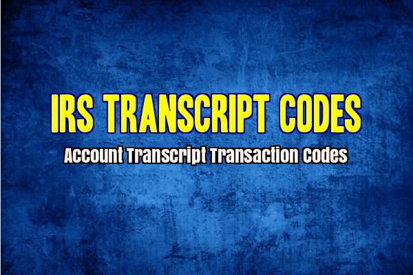 IRS Transcript Transaction Codes ⋆ RefundTalk com
